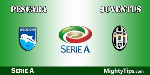 Pescara vs Juventus Prediction and Betting Tips