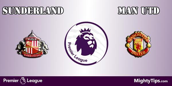 Sunderland vs Manchester United Prediction and Bet
