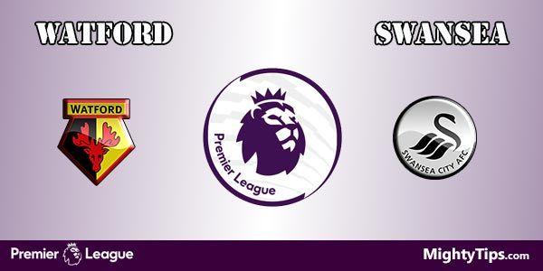Watford vs Swansea Prediction and Betting Tips