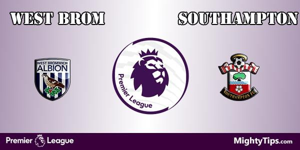 West Brom vs Southampton Prediction and Bet