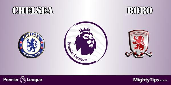 Chelsea vs Middlesbrough Prediction and Betting Tips