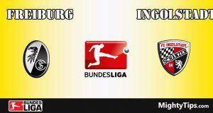 Freiburg vs Ingolstadt Prediction and Betting Tips