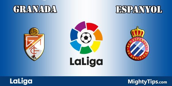 Granada vs Espanyol Prediction and Betting Tips