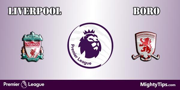 Liverpool vs Middlesbrough Prediction and Betting Tips