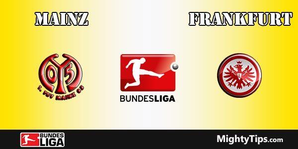 Mainz vs Frankfurt Prediction and Betting Tips