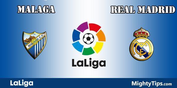 Malaga vs Real Madrid Prediction and Betting Tips