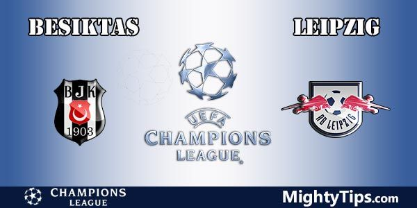 Besiktas vs Leipzig Prediction, Preview and Bet
