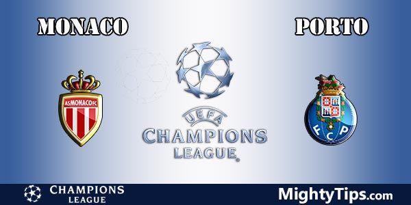 Monaco vs Porto Prediction, Preview and Bet