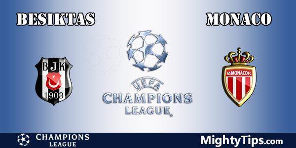 Besiktas vs Monaco Prediction, Preview and Bet