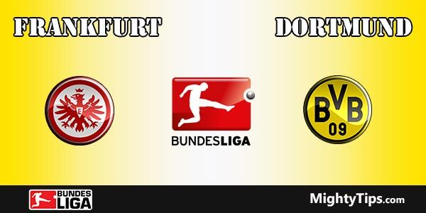 Frankfurt vs Dortmund Prediction, Preview and Bet