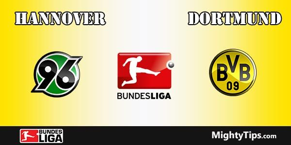 Hannover vs Dortmund Prediction, Preview and Bet