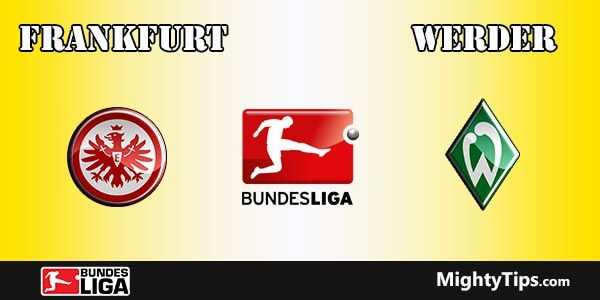 Frankfurt vs Werder Prediction, Preview and Bet