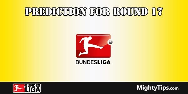 Bundesliga Predictions and Preview Round 17