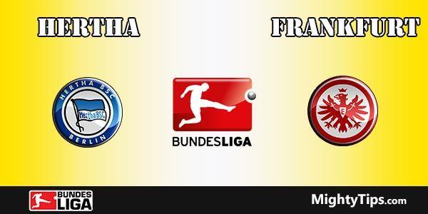 Hertha vs Frankfurt Prediction, Preview and Bet