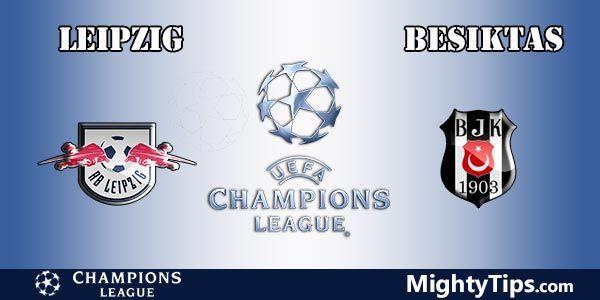 Leipzig vs Besiktas Prediction, Preview and Bet