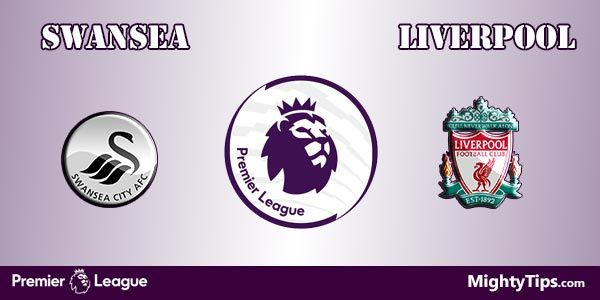 Swansea vs Liverpool Prediction, Preview and Bet