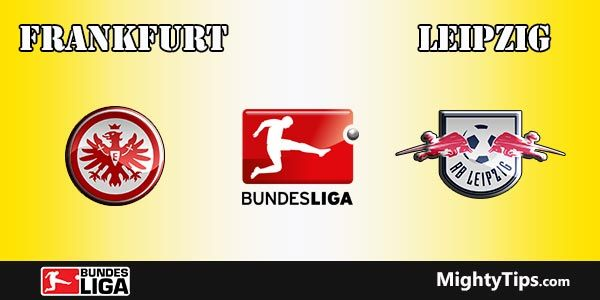 Eintracht Frankfurt vs Leipzig Prediction and Betting Tips