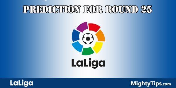 La Liga Prediction and Betting Tips Round 25