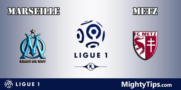 Marseille vs Metz Prediction, Preview and Bet