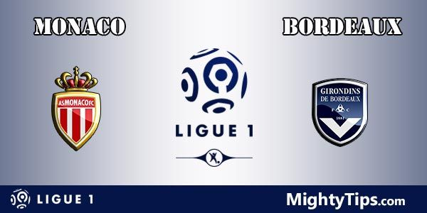 Monaco vs Bordeaux Prediction, Betting Tips and Preview