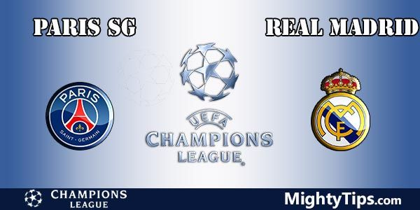 PSG vs Real Madrid Prediction, Preview and Betting Tips