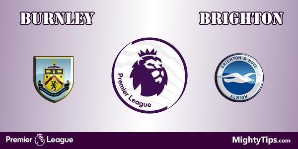 Burnley vs Brighton Prediction and Betting Tips