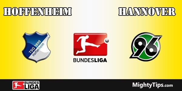 Hoffenheim vs Hannover Prediction, Betting Tips and Preview