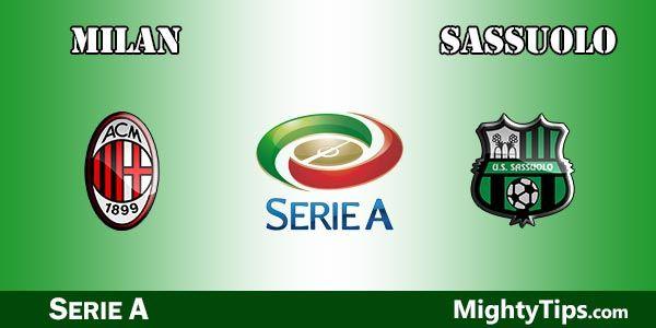 Milan vs Sassuolo Prediction, Preview and Bet