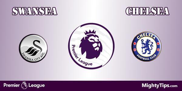 Swansea vs Chelsea Prediction, Betting Tips and Preview