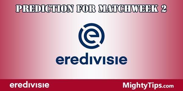 Eredivisie Prediction and Betting Tips Matchweek 2