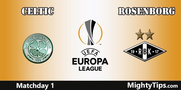Celtic vs Rosenborg Prediction, Betting Tips and Preview