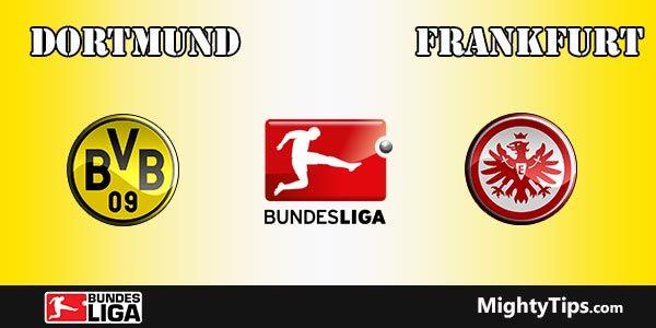 Dortmund vs Eintracht Frankfurt Prediction and Betting Tips