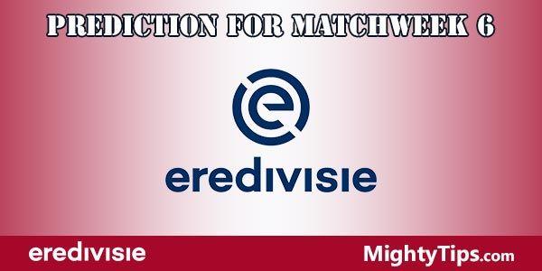 Eredivisie Prediction and Betting Tips Matchweek 6