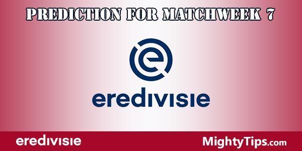 Eredivisie Prediction and Betting Tips Matchweek 7
