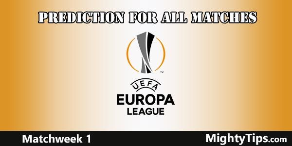 Europa League Prediction and Betting Tips Matchweek 1