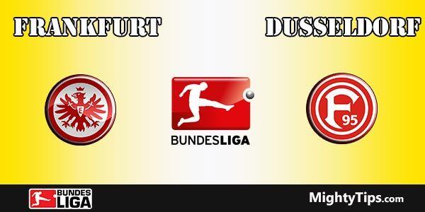Eintracht Frankfurt vs Dusseldorf Prediction and Betting Tips