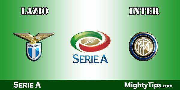 Lazio vs Inter Prediction, Preview and Betting Tips