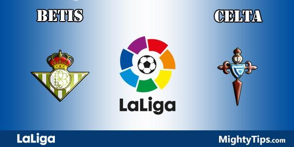 Betis vs Celta Prediction and Preview