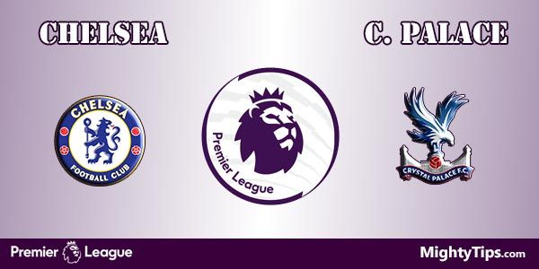 Chelsea vs Crystal Palace Prediction and Preview