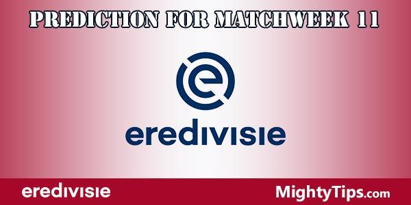Eredivisie Prediction and Betting Tips Matchweek 11