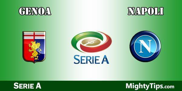 Genoa vs Napoli Prediction, Preview & Betting Tips