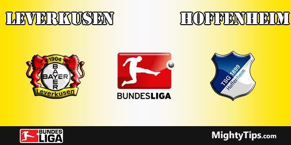 Leverkusen vs Hoffenheim Prediction, Preview and Betting Tips