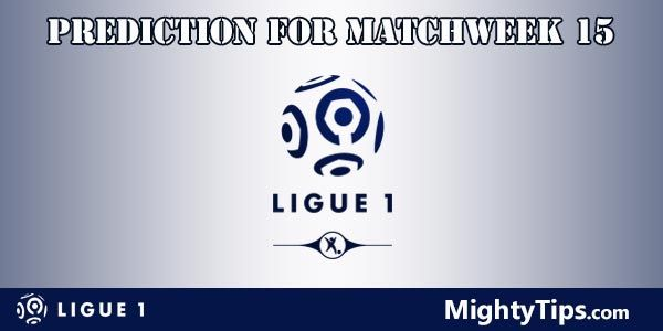 Ligue 1 Prediction and Betting Tips Matchweek 15