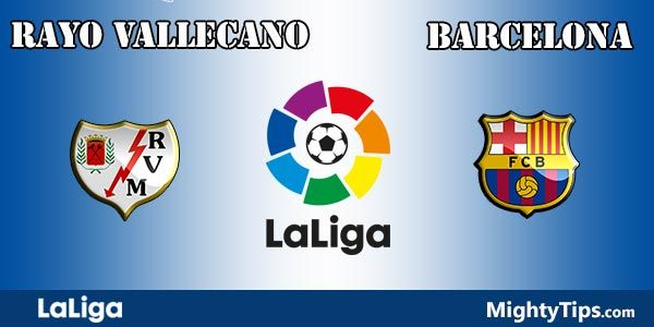 Rayo Vallecano vs Barcelona Prediction and Preview