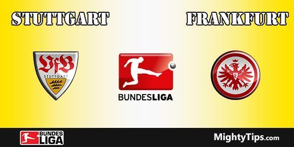 Stuttgart vs Eintracht Frankfurt Prediction and Preview