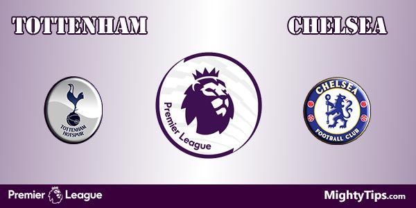Tottenham vs Chelsea Prediction, Preview and Betting Tips