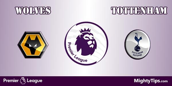 Wolves vs Tottenham Prediction, Preview and Betting Tips