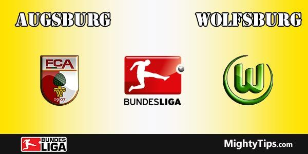 Augsburg vs Wolfsburg Prediction, Preview and Betting Tips