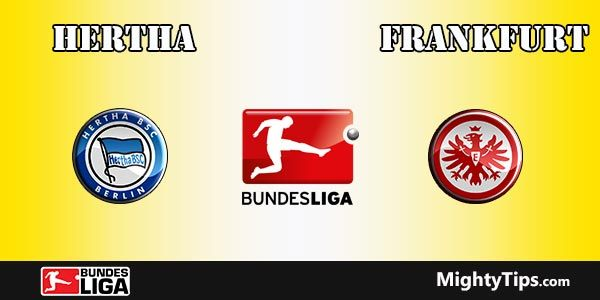 Hertha vs Eintracht Frankfurt Prediction, Preview and Betting Tips