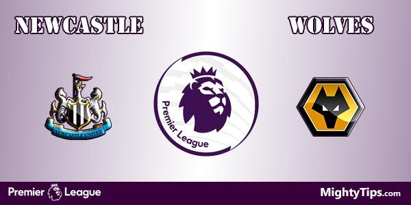 Newcastle vs Wolves Prediction, Preview and Betting Tips